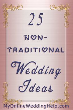 Some nontraditional wedding ideas you may have missed thinking about...like having groomspeople and bridespeople (instead of bridesmaids and groomsmen) or making centerpieces mini dessert stations.