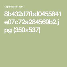 8b432d7fbd0455841e07c72a284569b2.jpg (350×537)