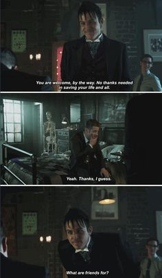 """""""What are friends for?"""" - Oswald, Ed and Jim #Gotham"""