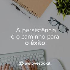 🖥️ 🖱️ Nesta sexta-feira solarenga aproveitem para se inspirar e nunca desistam porque a Persistência é mesmo o caminho para o Êxito! Esta é a nossa filosofia de trabalho e queremos partilhá-la convosco. 📓✏️   Venham conhecer-nos e fiquem a saber mais sobre nós em www.welovesocial.pt    #Friday #WeLoveSocial #WLS #Digital #SocialMedia #RedesSociais #DigitalMarketing #MarketingDigital #TeamWork #Êxito #Persistência #FilosofiaDeTrabalho Marketing Digital, Innovation, Social Networks