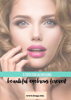 I have listed the top 5 tips for achieving beautiful eyebrows that will last forever. You will learn to enhance your eyebrows shape and many more tips. Summer Beauty Tips, Beauty Tips For Hair, Fashion And Beauty Tips, Health And Beauty Tips, Beauty Secrets, Beauty Products, Eye Makeup Tips, Beauty Makeup, Beauty Games