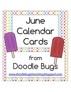 FREE Enjoy these fun ice cream calendar cards- just perfect for June!Visit my blog and say hi!Doodle Bugs Teaching