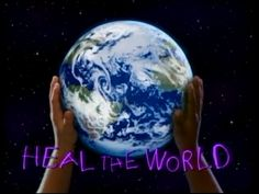 Heal the world - Please come together as one
