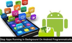 How To #Stop #Apps #Running In #Background On #Android #Programmatically. #ForceStop App Manually. Stop Apps #Automatically Running On Android. #CloseApps Running In The Background On Android. #StopApps Running In Background Android Programmatically. Stop Background Apps #Permanently. Data Recovery, Android, Running, Apps, Keep Running, Why I Run, App, Appliques
