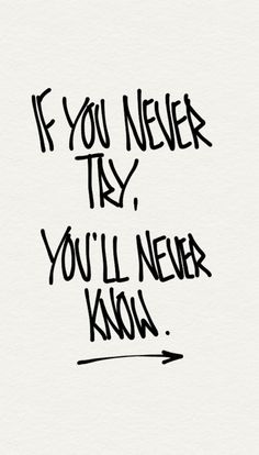 Never Try, Never Know. Motivational quotes for life. Tap to see more inspiring quotes. - @mobile9