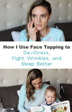 How I Use Face Tapping to De-stress, fight wrinkles, and sleep better