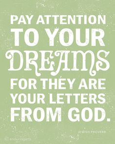 """Let your dreams lead you to hunger for Yahweh God & true salvation.Be hungry to learn for fulfillment of the Word of God as a """"meal"""" that feeds the soul & teaches you to be the Light in glory with God. Great Quotes, Quotes To Live By, Me Quotes, Inspirational Quotes, Spirit Quotes, Mommy Quotes, Post Quotes, Amazing Quotes, Daily Quotes"""