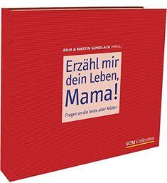 Erzähl mir dein Leben Mama!: Fragen an die beste aller Mütter - EUR 15.14-EUR 18.95 - 42 von 5 Sternen - Top-1000 Mama Bücher - Buch Tipps Company Logo, Logos, Life, Logo