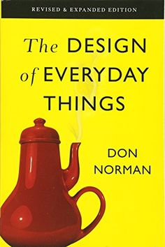 The Design of Everyday Things: Revised and Expanded Editi... https://www.amazon.com/dp/0465050654/ref=cm_sw_r_pi_dp_x_JTKlzbW4V7ZCJ