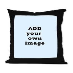 Add Image Suede Pillow on CafePress.com #CustomPillows #AddPhoto upload your own image #Pillows #PhotoPillows #HomeDecor #Custom