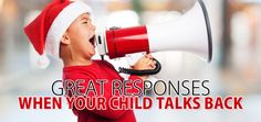 www.motheropedia.com Great Responses For When Your Child Talks Back To You