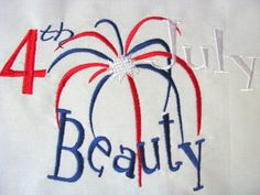 JUST IN TIME FOR THE 4th JULY  4th July Beauty Machine Embroidery Design  6x8 5x7 & by KCDezigns, $3.50