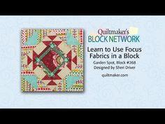 Learn to Use Focus Fabrics in a Block - YouTube Garden Spot >>>Mit Farbkombitipps für Center-Fabrics<<<