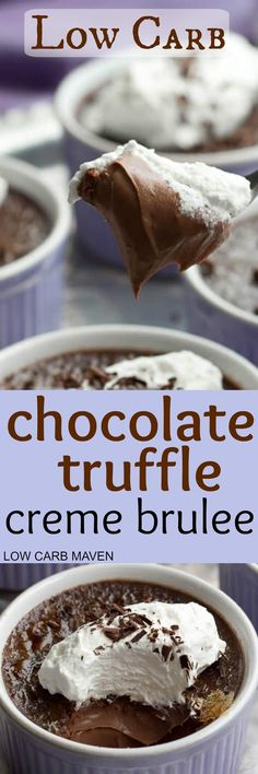Low Carb Chocolate Truffle Creme Brulee - the ultimate low carb keto dessert - At 10 carbs per portion it is a bit heavy for Keto - but once in a blue moon, eh? Low Carb Deserts, Low Carb Sweets, Healthy Sweets, Healthy Food, Sugar Free Desserts, Mini Desserts, Dessert Recipes, Keto Desserts, Milk Recipes