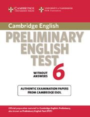 Cambridge Preliminary English Test 6 Without Answers: Examination Papers from University of Cambridge Esol Examin. Pet Cambridge, Cambridge Exams, Cambridge English, English Exam, English Book, Past Papers, Cambridge University, Book Format, Language