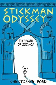 Stickman Odyssey, Book 2: The Wrath of Zozimos by Christopher Ford | Middle Grade Graphic Novel: MGGN STI V2