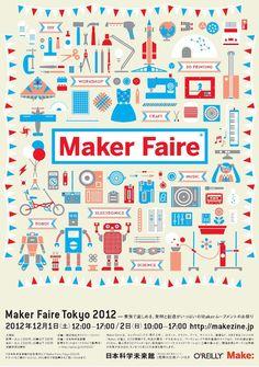2012 Tokyo Maker F aire. Web Design, Flyer Design, Design Art, Layout Design, Creative Poster Design, Poster Designs, Tokyo, Type Illustration, Print Layout
