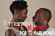7 formas de pelear por el bien de tu matrimonio
