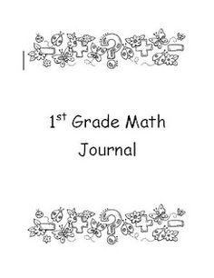 Here's a post with math journal files for 1st, 2nd, 3rd, and 4th grades. These files are huge with LOTS of great ideas!