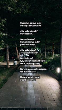 super Ideas for quotes indonesia motivasi islam Quotes Rindu, Story Quotes, Tumblr Quotes, Text Quotes, Mood Quotes, People Quotes, Faith Quotes, Qoutes, Islamic Inspirational Quotes