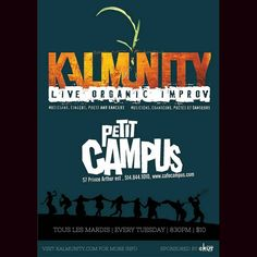 #PetitCampus is the place to be tonight with you favorite improv collective #Kalmunity #Vibe.. Doors open at 830pm   $10