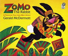 Zomo the Rabbit: A Trickster Tale from West Africa by Gerald McDermott http://smile.amazon.com/dp/0152010106/ref=cm_sw_r_pi_dp_Z5r1wb135P20G