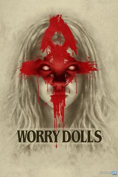 Worry Dolls Streaming/Download (2016) HD/SUB-ITA Gratis   Guardarefilm: https://www.guardarefilm.uno/streaming-film/11340-worry-dolls-2016.html