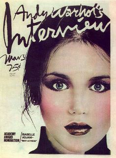 Isabelle Adjani on the cover of Interview magazine March 1976