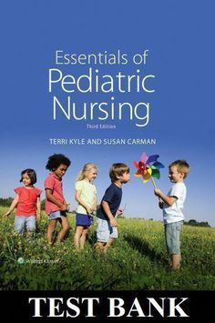 Essentials of Pediatric Nursing edition Kyle, Carman TEST BANK ISBN related to this Study Questions: Test Bank for Essentials of Pediatric Nursing edition Essentials of Pediatric Nursing edition quizlet Online Nursing Degree, Masters Degree In Nursing, Accredited Nursing Schools, Online Nursing Schools, Lpn Programs, Certificate Programs, Nursing School Scholarships, Nursing Students, Nursing Textbooks