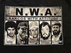 N w A Straight Outta Sinaloa Narco Caro Mayo El Chapo Guzman ...