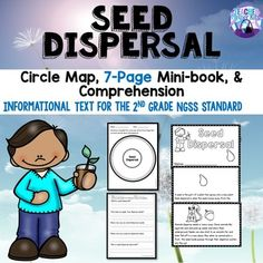 Seed Dispersal ******************************************************************************** Are you struggling to find information to teach your NGSS Science Second Grade Standards? This Seed Dispersal Mini-book is the perfect way to teach the concept of seed dispersal in a way that young students can understand.