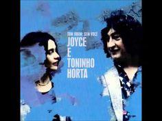 Joyce e Toninho Horta - Sem Você (FULL ALBUM). A combination of two greats…