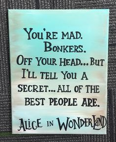 Alice in Wonderland quote canvas