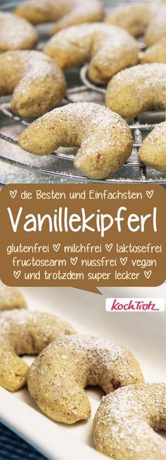Vanillekipferl - super lecker und super verträglich, das Rezept ist einfach #rezept #glutenfrei #laktosefrei #milchfrei #fructosearm #nussfrei #vegan