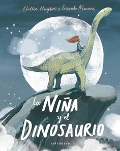 La niña y el dinosaurio / Hollie Hughes y Sarah Massini. En un pueblo costero, la pequeña Lucía excava en la playa. No juega con los otros niños de su edad, sino que, sola, quiere encontrar huesos de dinosaurio para tener a un amigo con quien jugar. Entonces, una noche, se duerme deseando con todo su corazón que el dinosaurio cobre vida… Y parece que su sueño se hace realidad. Dinosaur Skeleton, Dinosaur Bones, Graffiti, Best Kisses, Buried Treasure, Book Girl, First Girl, Classic Books, Bloomsbury