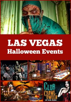 Spookiest Las Vegas Halloween Events  top activities, best Haunted Houses, scary nightclub parties, and more!