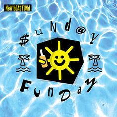 Sunday Funday - New Beat Fund