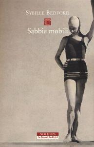Sybille Bedford, Sabbie mobili [Quicksands: A Memoir], trad.it. di S. Fefè, Neri Pozza 2016, pp. 336, ISBN: 9788854511644