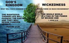 God'kingdom/ wickedness
