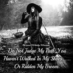 Well Said Quotes 540643130268869100 - Source by kiraraeroxy Wiccan, Magick, Witchcraft, Witch Quotes, Male Witch, A Discovery Of Witches, Well Said Quotes, White Witch, Walk In My Shoes