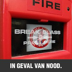 In case of emergency - break glass!