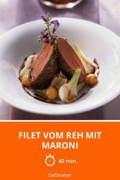 Filet vom Reh mit Maroni - smarter - Zeit: 40 Min.   eatsmarter.de