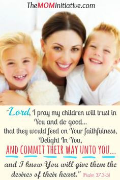 Praying Psalm 37 for your children. Discover the power of praying God's Word for your kids! The M.O.M. Initiative can help!