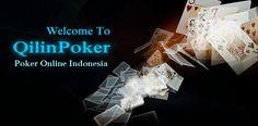 QilinPoker.net Agen Poker Domino QQ Ceme BlackJack Terpercaya - http://seo.gacoan.web.id/qilinpoker-net-agen-poker-domino-qq-ceme-blackjack-terpercaya/