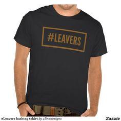 #Leavers hashtag tshirt