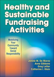Healthy and Sustainable Fundraising Activitiesoffers a range of nonfood, ecofriendly, and physically active fundraising alternatives to conventional food and product sales. Clear and complete explanations in the text provide the necessary information and tools to help the even inexperienced fundraisers organize successful ecofriendly and health-inspired fundraisers in the community.