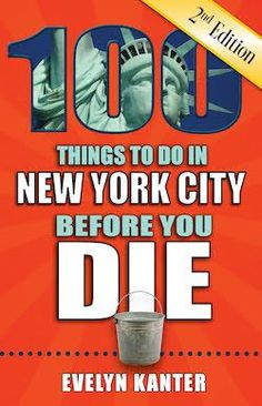 Buy 100 Things to Do in New York City Before You Die, Second Edition by Evelyn Kanter and Read this Book on Kobo's Free Apps. Discover Kobo's Vast Collection of Ebooks and Audiobooks Today - Over 4 Million Titles! Cheap Things To Do, Stuff To Do, Top Nyc Restaurants, Long Island Railroad, Ellis Island, Restaurant Week, Picture Postcards, Saturday Night Live, Under The Stars