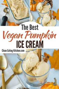 Four Kitchen Decorating Suggestions Which Can Be Cheap And Simple To Carry Out This Creamy Vegan Pumpkin Ice Cream Uses Coconut Milk As The Base, So It's Completely Dairy-Free And Delicious Enjoy This Healthy Dessert Anytime Of Year. Healthy Dessert Recipes, Gourmet Recipes, Real Food Recipes, Vegan Recipes, Healthy Foods, Paleo Vegan, Diet Recipes, Dairy Free Ice Cream, Vegan Ice Cream