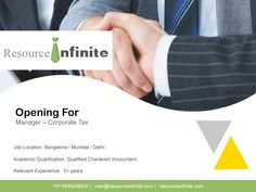 #‎resourceinfinite ‪#‎jobs ‪#‎news If you have explored the Indian and International tax law in and out and have Big 4 experience, then you might be the chosen one for the post of Manager – Corporate Tax in #Bangalore/ #Mumbai/ #Delhi for one of the #largestaccountingfirms worldwide.You can reach the pinnacle of your career in this role if you have the positive attitude to help clients in #CorporateTaxAdvisory. Visit Resource Infinite for details. For assistance, contact us at +91 9999248527