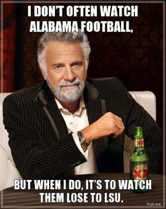 Lol...yes! Geaux tigers!